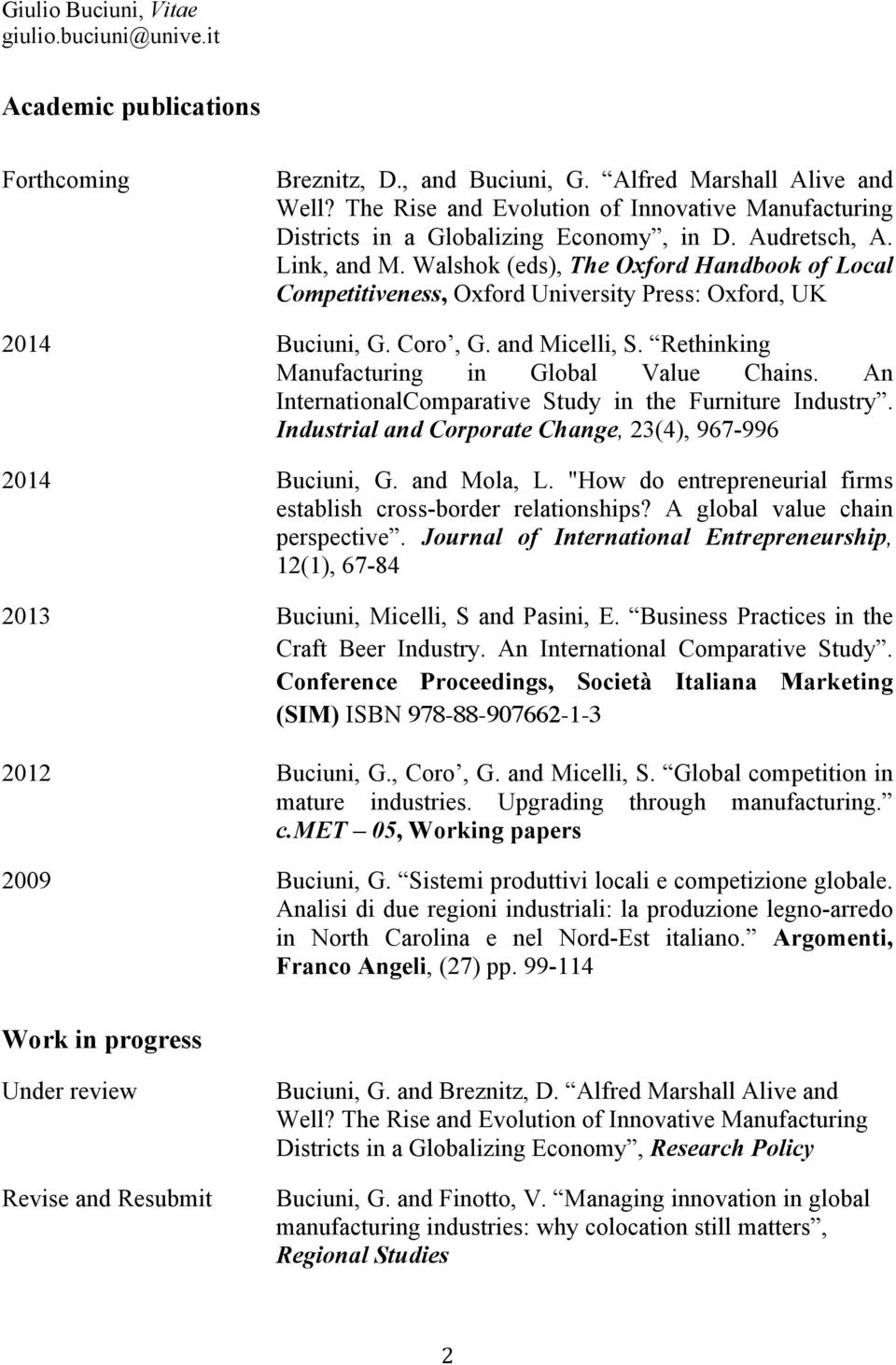 An InternationalComparative Study in the Furniture Industry. Industrial and Corporate Change, 23(4), 967-996 2014 Buciuni, G. and Mola, L.