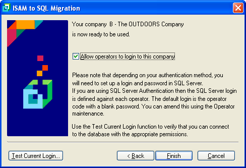 15. The last screen in the wizard allws let peratrs back int SYSPRO and test the current lgin fr SQL access. (during the migratin the wizard disallwed users frm lgging in).
