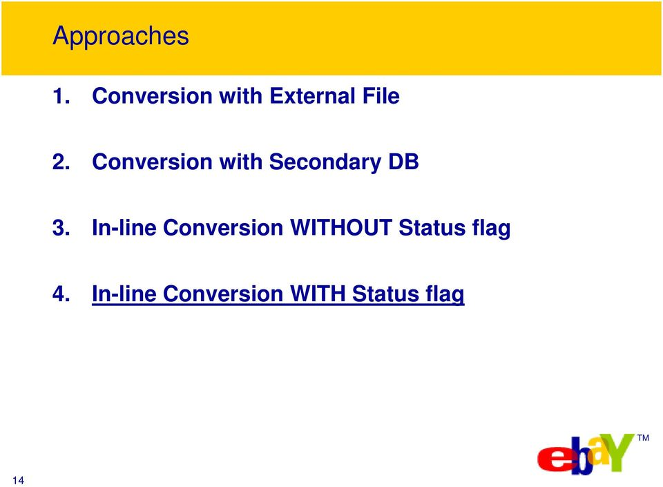 Conversion with Secondary DB 3.