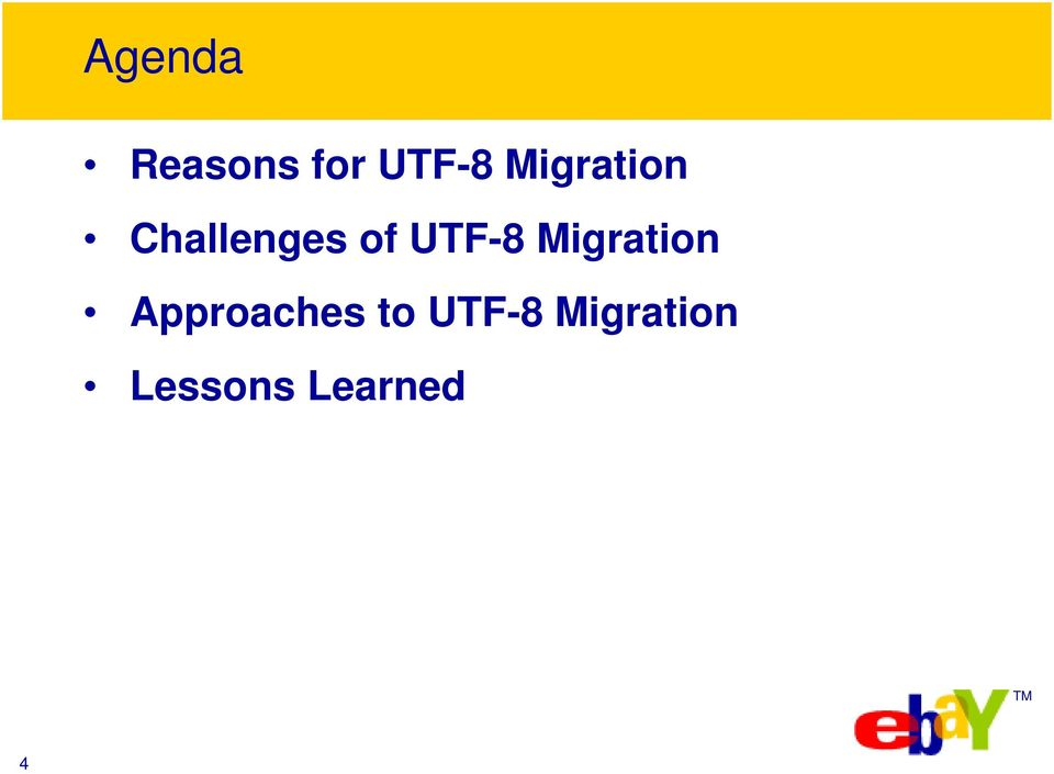 UTF-8 Migration Approaches