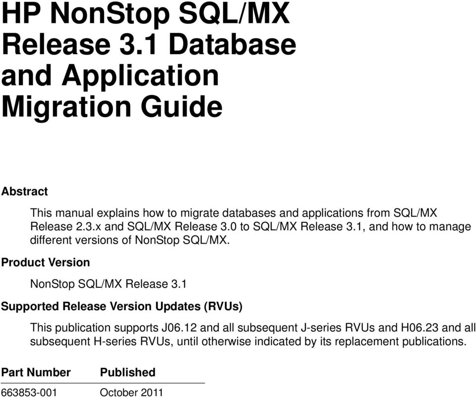 x and SQL/MX Release 3.0 to SQL/MX Release 3.1, and how to manage different versions of NonStop SQL/MX.