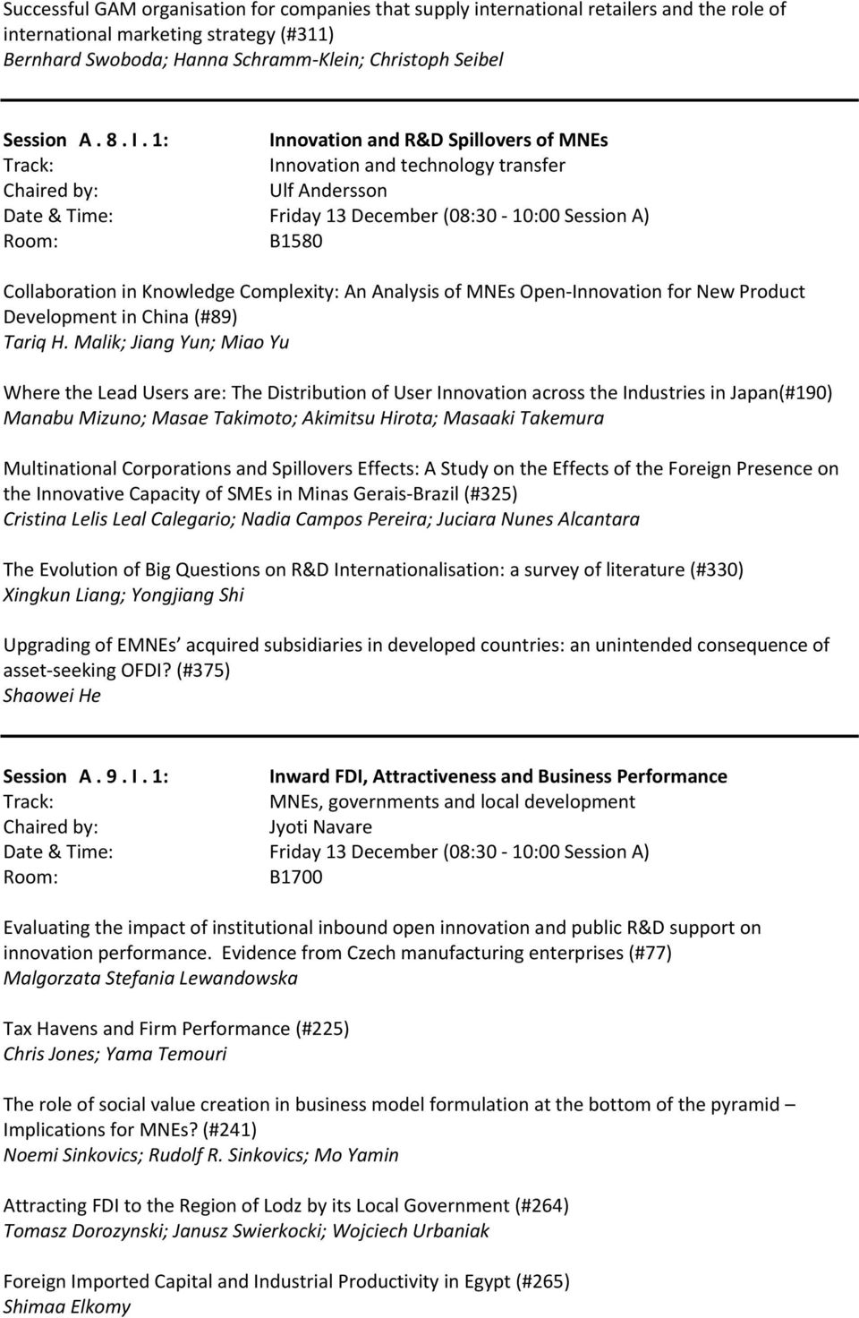 Analysis of MNEs Open Innovation for New Product Development in China (#89) Tariq H.