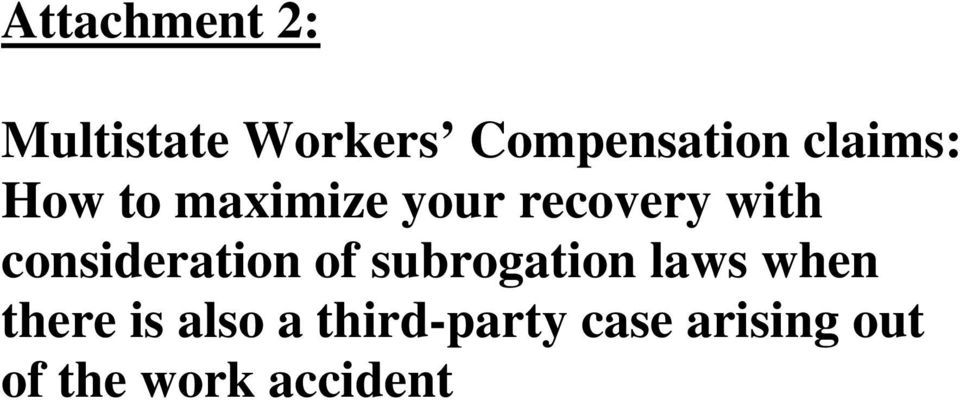 consideration of subrogation laws when there is