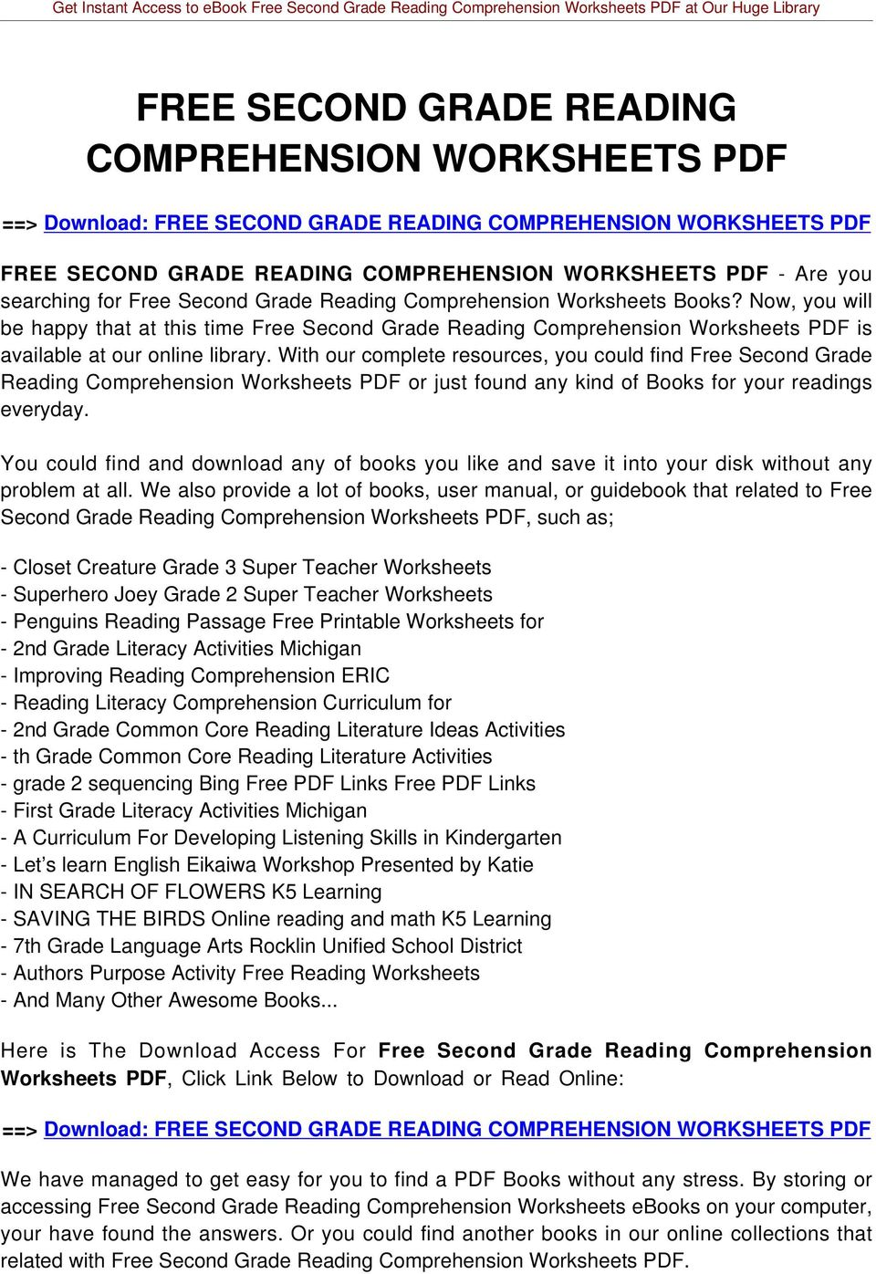 With our complete resources, you could find Free Second Grade Reading Comprehension Worksheets PDF or just found any kind of Books for your readings everyday.