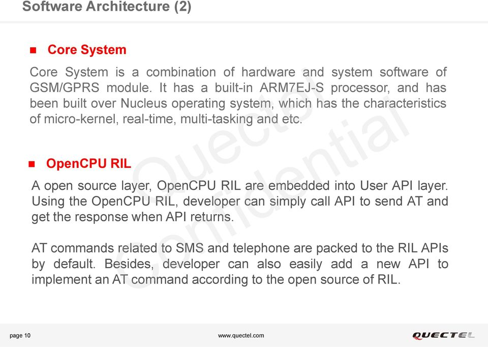 OpenCPU RIL A open source layer, OpenCPU RIL are embedded into User API layer.