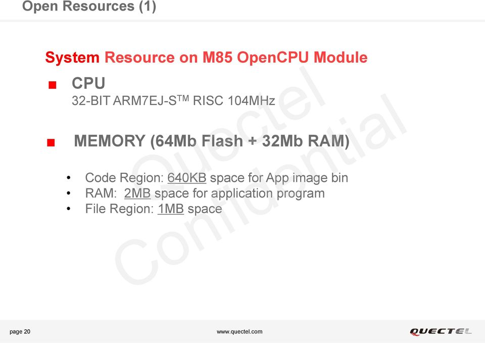 32Mb RAM) Code Region: 640KB space for App image bin RAM: