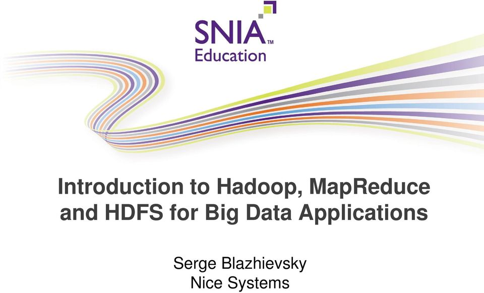 HERE and HDFS for Big Data