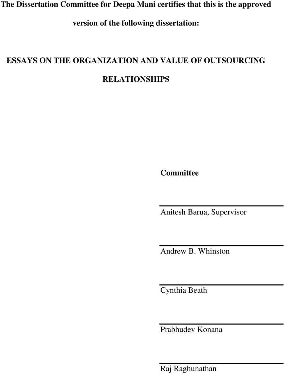 ORGANIZATION AND VALUE OF OUTSOURCING RELATIONSHIPS Committee Anitesh