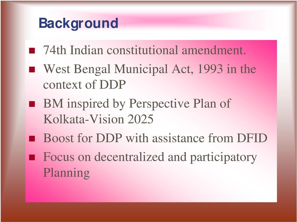 inspired by Perspective Plan of Kolkata-Vision 2025 Boost for