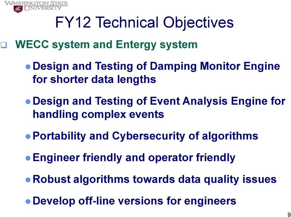 handling complex events Portability and Cybersecurity of algorithms Engineer friendly and