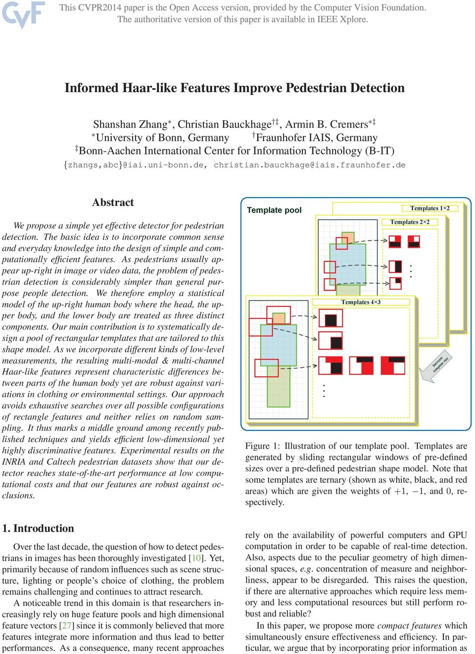 de Abstract We propose a simple yet effective detector for pedestrian detection.