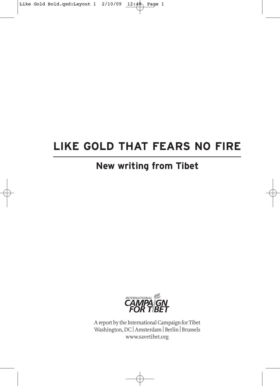 FEARS NO FIRE New writing from Tibet A report by the