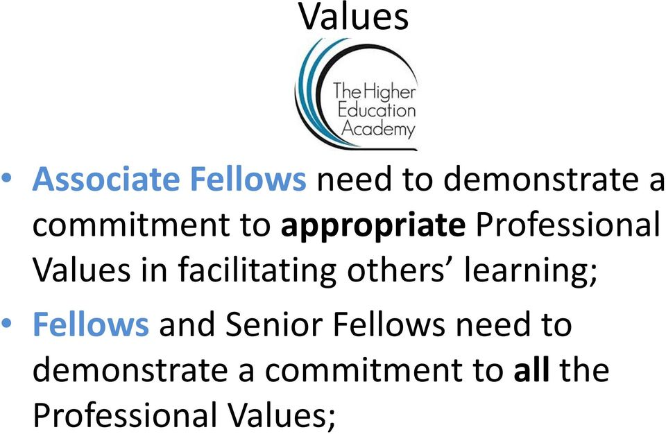 facilitating others learning; Fellows and Senior