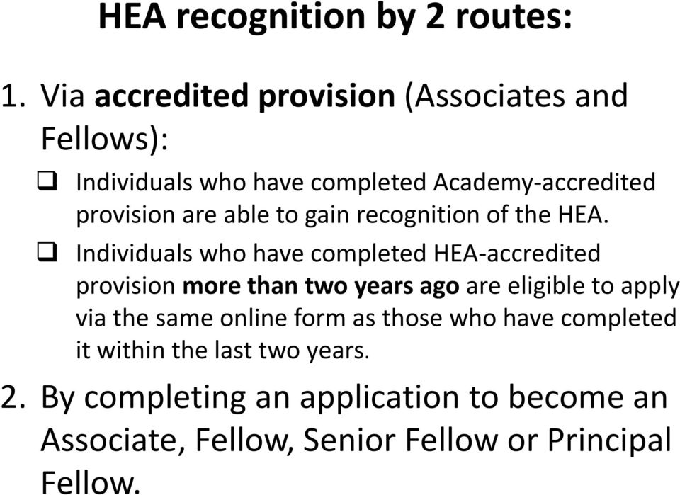able to gain recognition of the HEA.