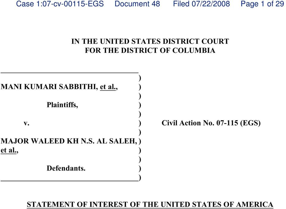 , ) ) Plaintiffs, ) ) v. ) Civil Action No. 07-115 (EGS) ) MAJOR WALEED KH N.S. AL SALEH, et al.