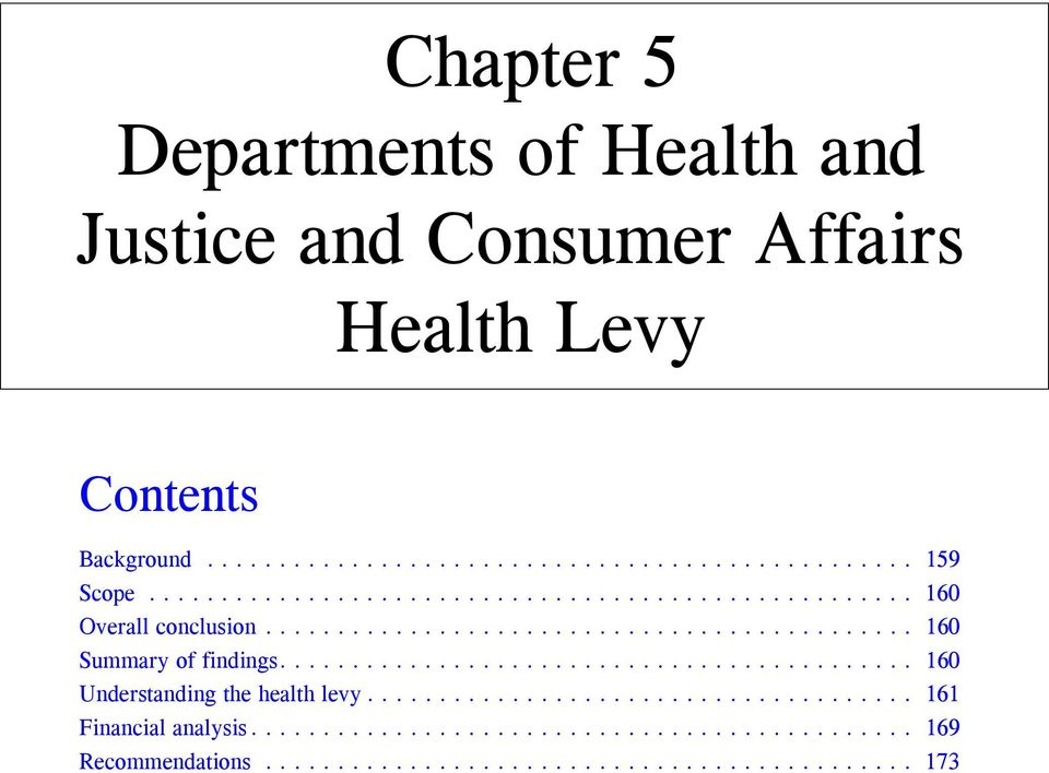 ........................................... 160 Understanding the health levy...................................... 161 Financial analysis.