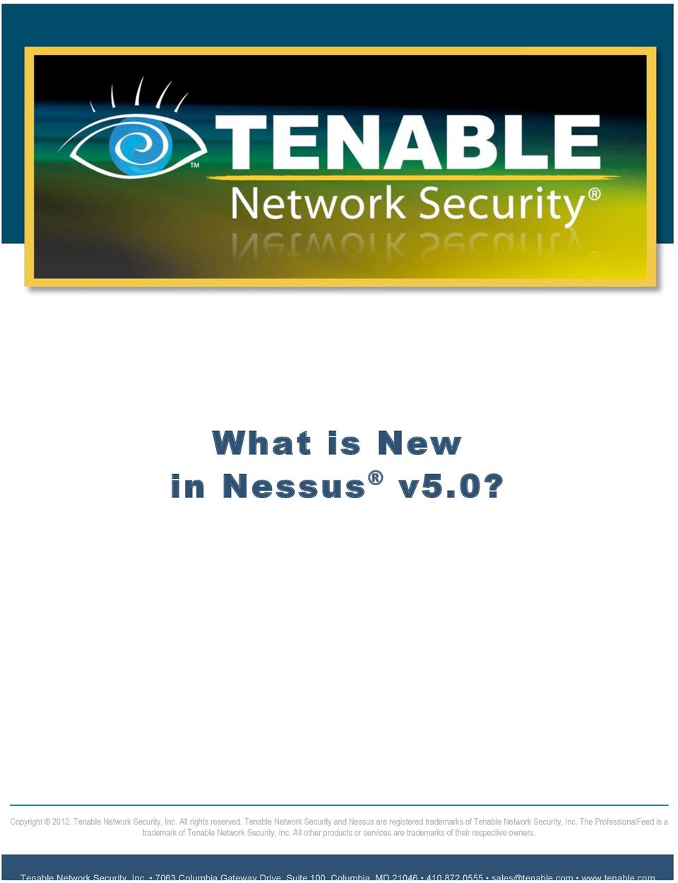 The ProfessionalFeed is a trademark of Tenable Network Security, Inc.