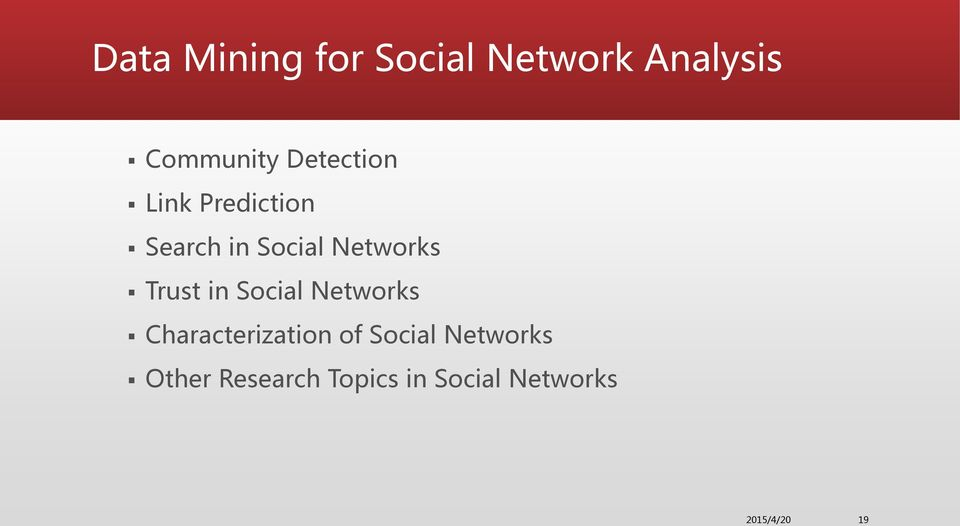 Trust in Social Networks Characterization of Social