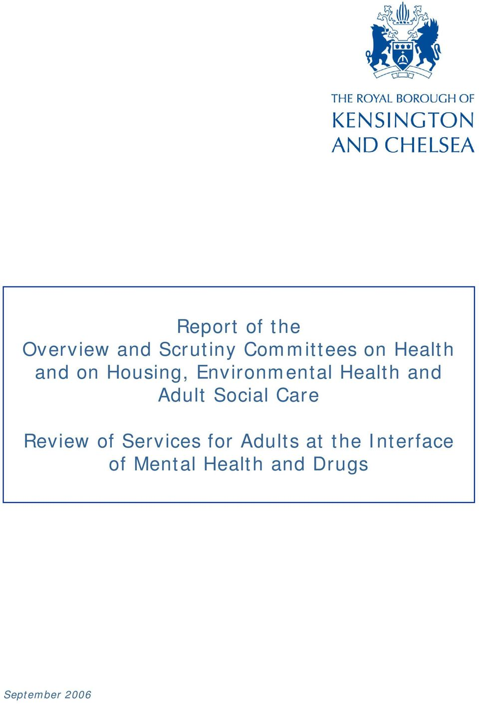 Adult Social Care Review of Services for Adults at