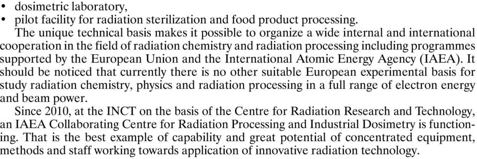 the European Union and the International Atomic Energy Agency (IAEA).