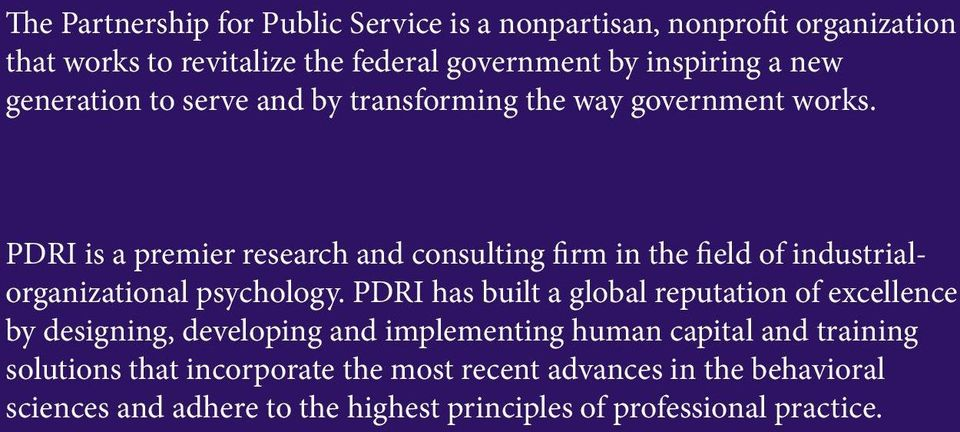 PDRI is a premier research and consulting firm in the field of industrialorganizational psychology.