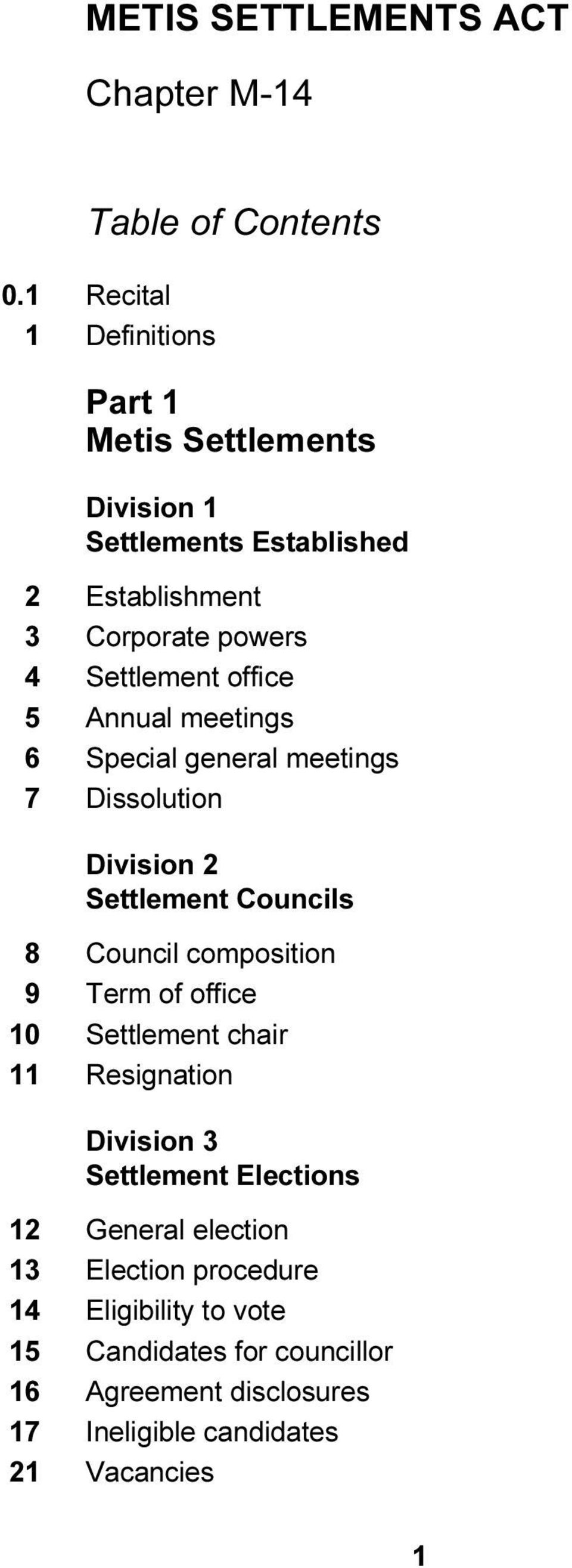 office 5 Annual meetings 6 Special general meetings 7 Dissolution Division 2 Settlement Councils 8 Council composition 9 Term of