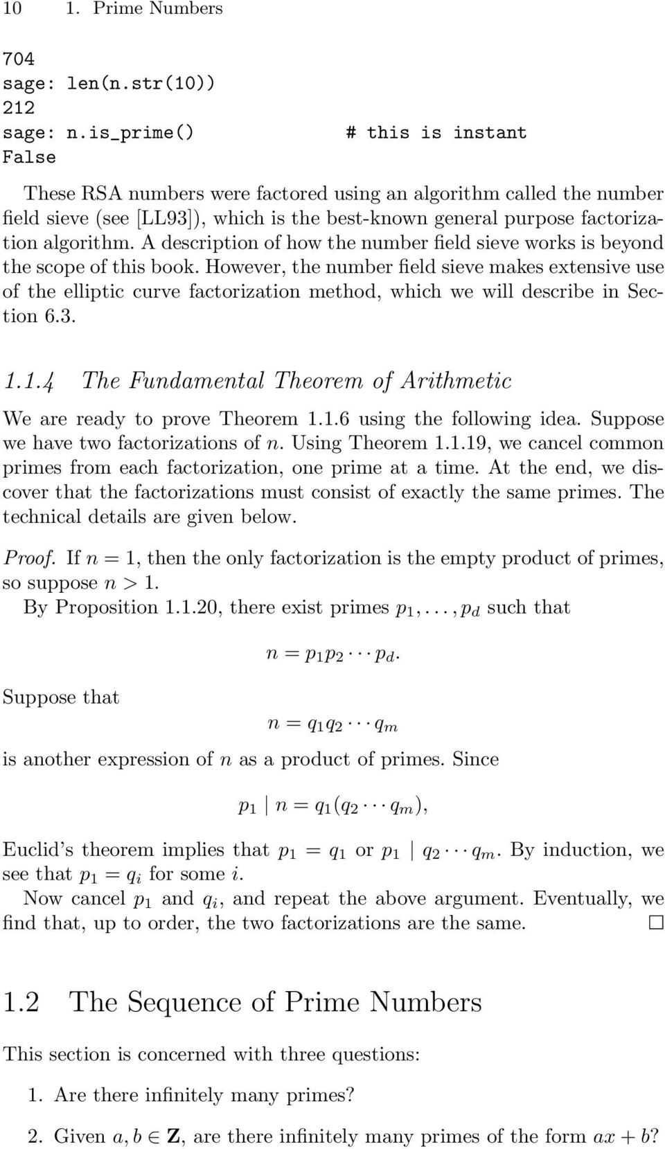 A descrition of how the number field sieve works is beyond the scoe of this book.