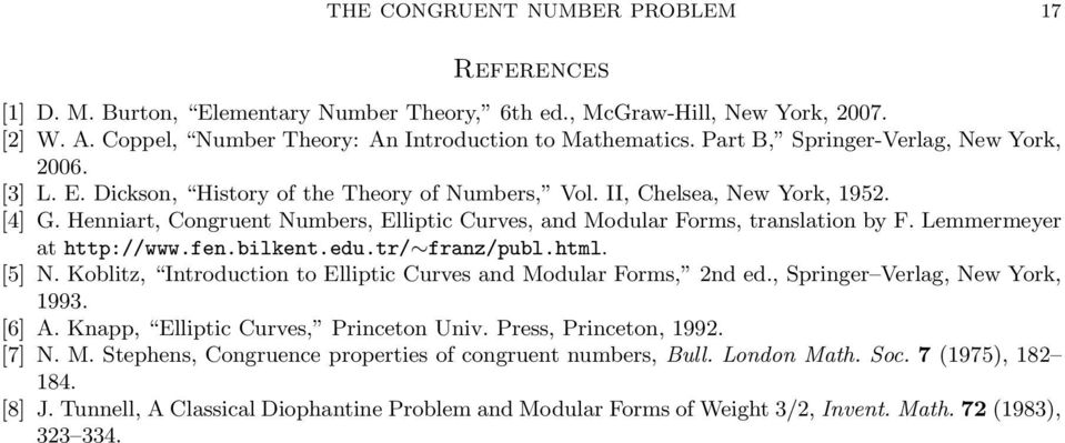 Henniart, Congruent Numbers, Elliptic Curves, and Modular Forms, translation by F. Lemmermeyer at http://www.fen.bilkent.edu.tr/ franz/publ.html. [5] N.