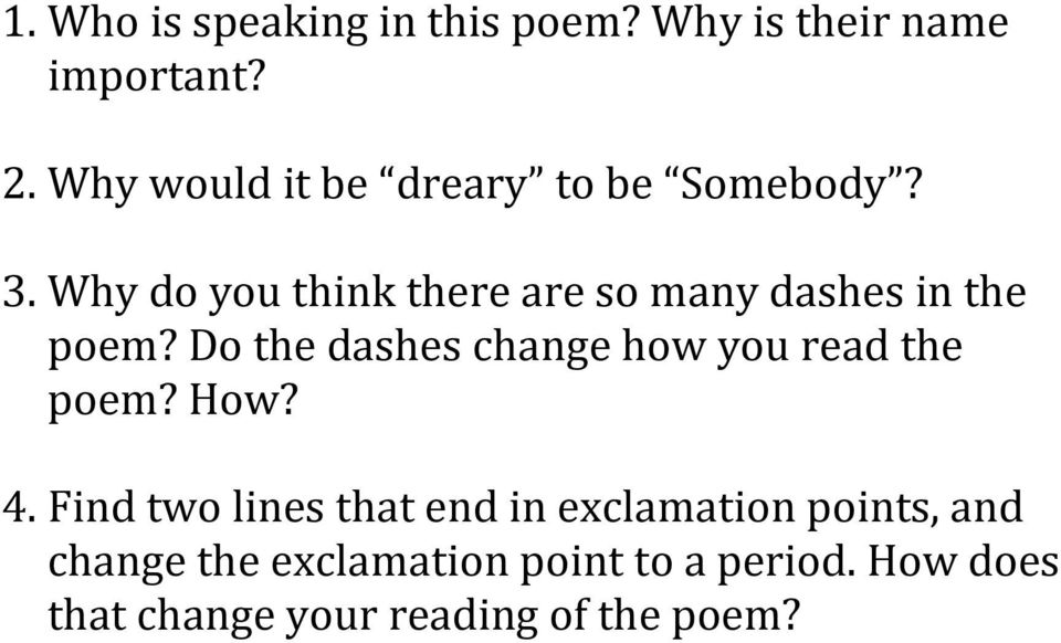 Why do you think there are so many dashes in the poem?