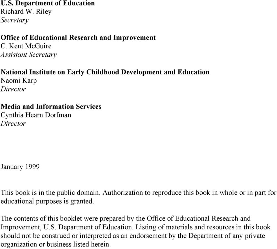 January 1999 This book is in the public domain. Authorization to reproduce this book in whole or in part for educational purposes is granted.