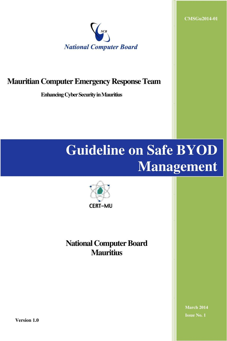 in Mauritius Guideline on Safe BYOD Management National