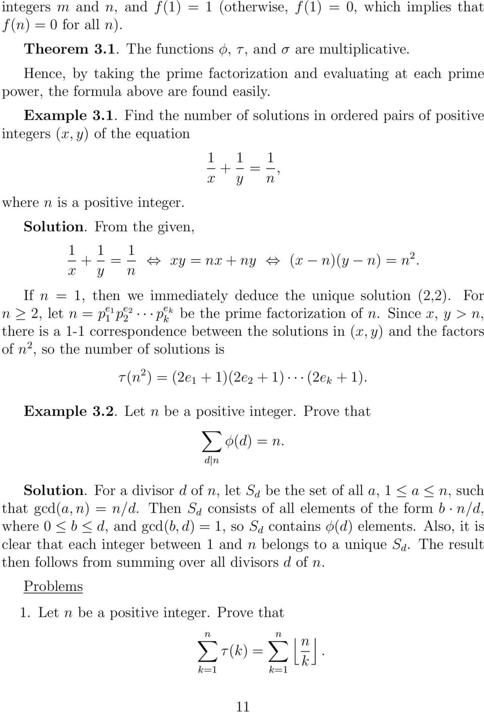 Find the number of solutions in ordered airs of ositive integers (x, y) of the equation where n is a ositive integer. Solution.