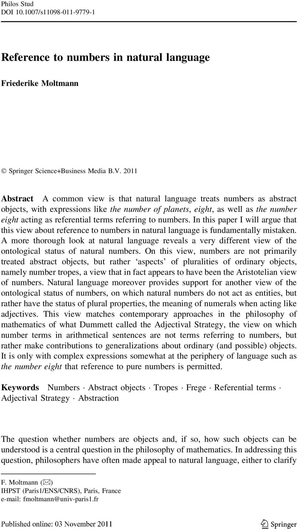 referring to numbers. In this paper I will argue that this view about reference to numbers in natural language is fundamentally mistaken.