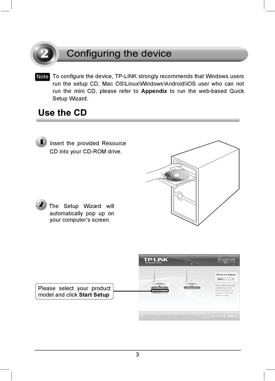 web-based Quick Setup Wizard. Insert the provided Resource CD into your CD-ROM drive.