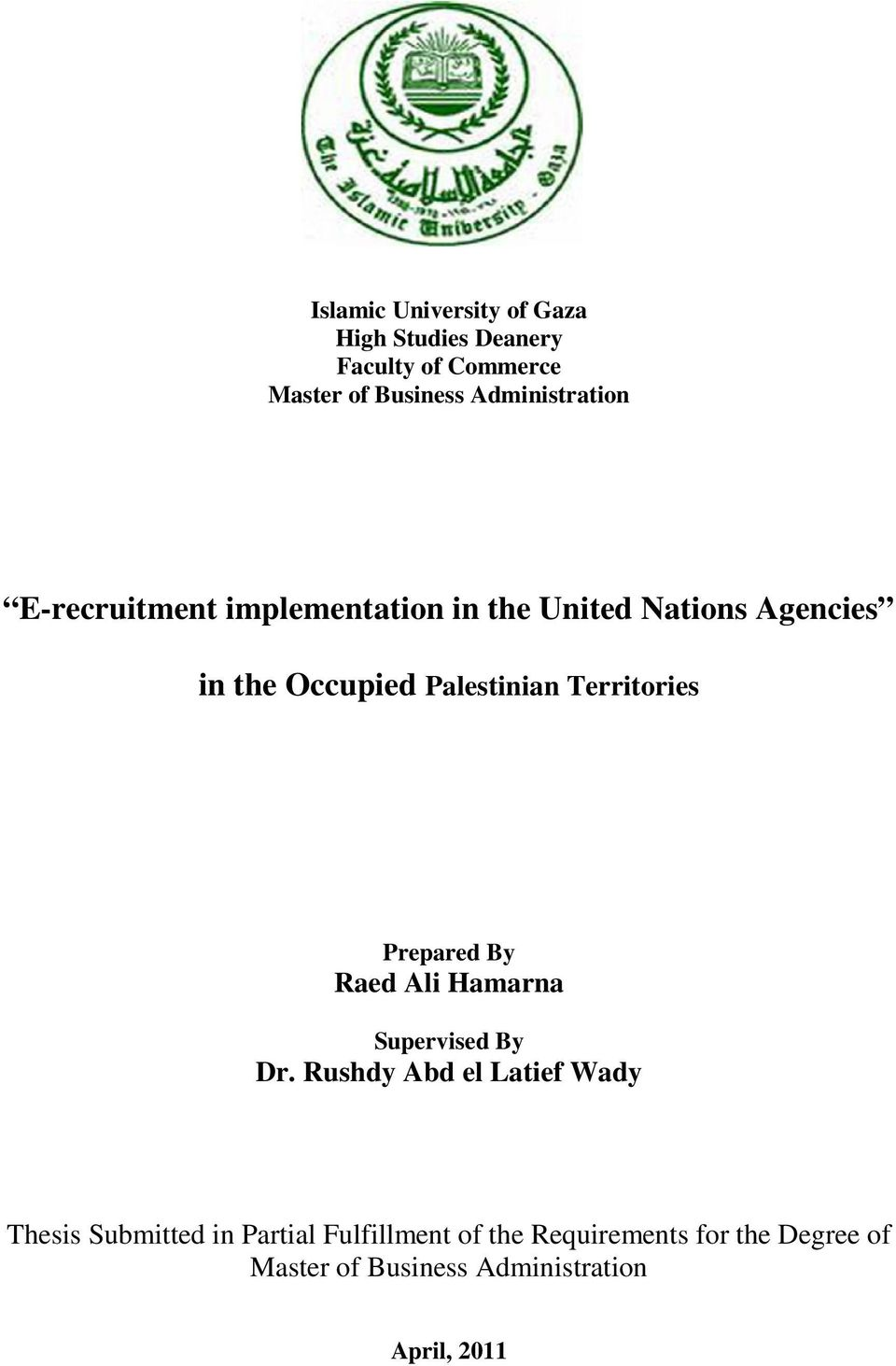 Palestinian Territories Prepared By Raed Ali Hamarna Supervised By Dr.