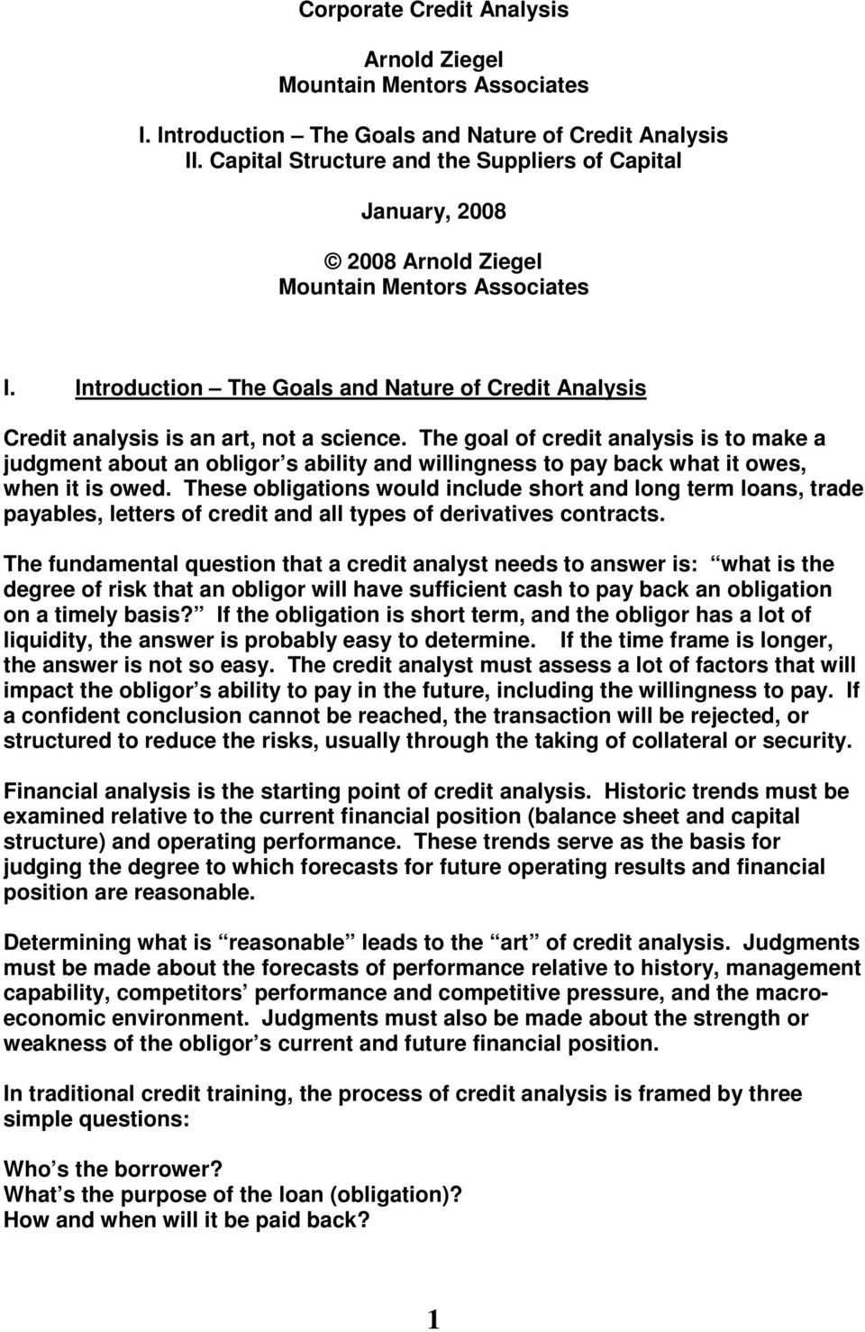 Introduction The Goals and Nature of Credit Analysis Credit analysis is an art, not a science.