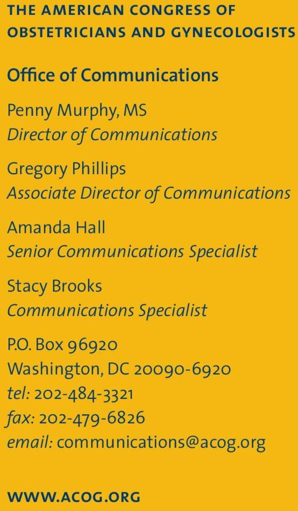 Senior Communications Specialist Stacy Brooks Communications Specialist P.O.