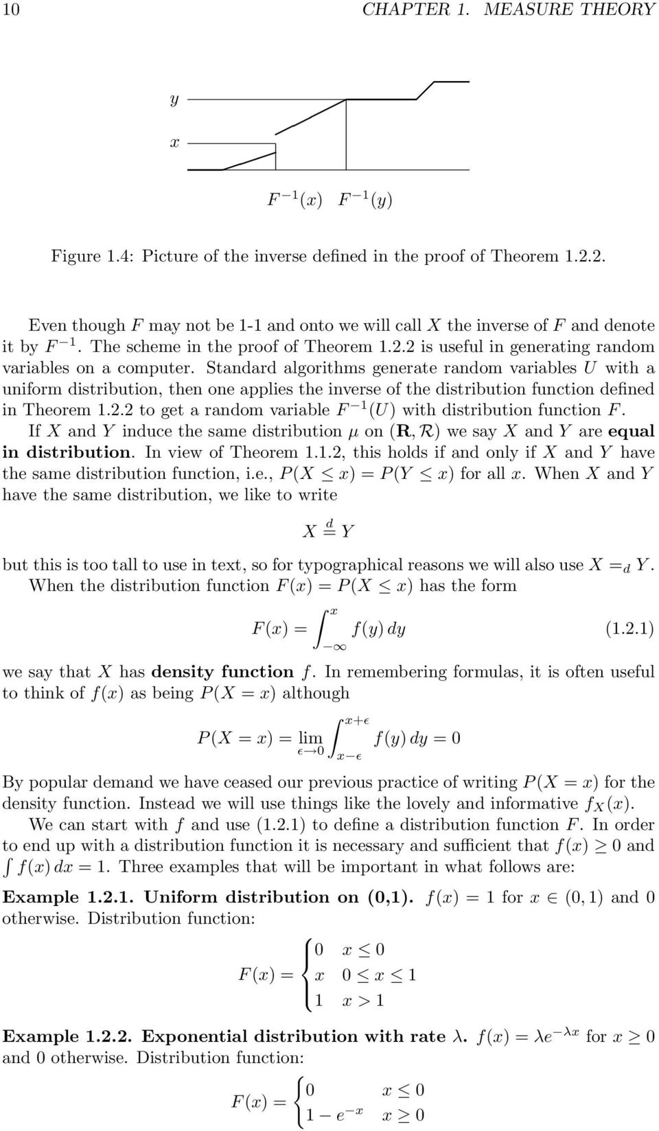 Standard algorithms generate random variables U with a uniform distribution, then one applies the inverse of the distribution function defined in Theorem 1.2.