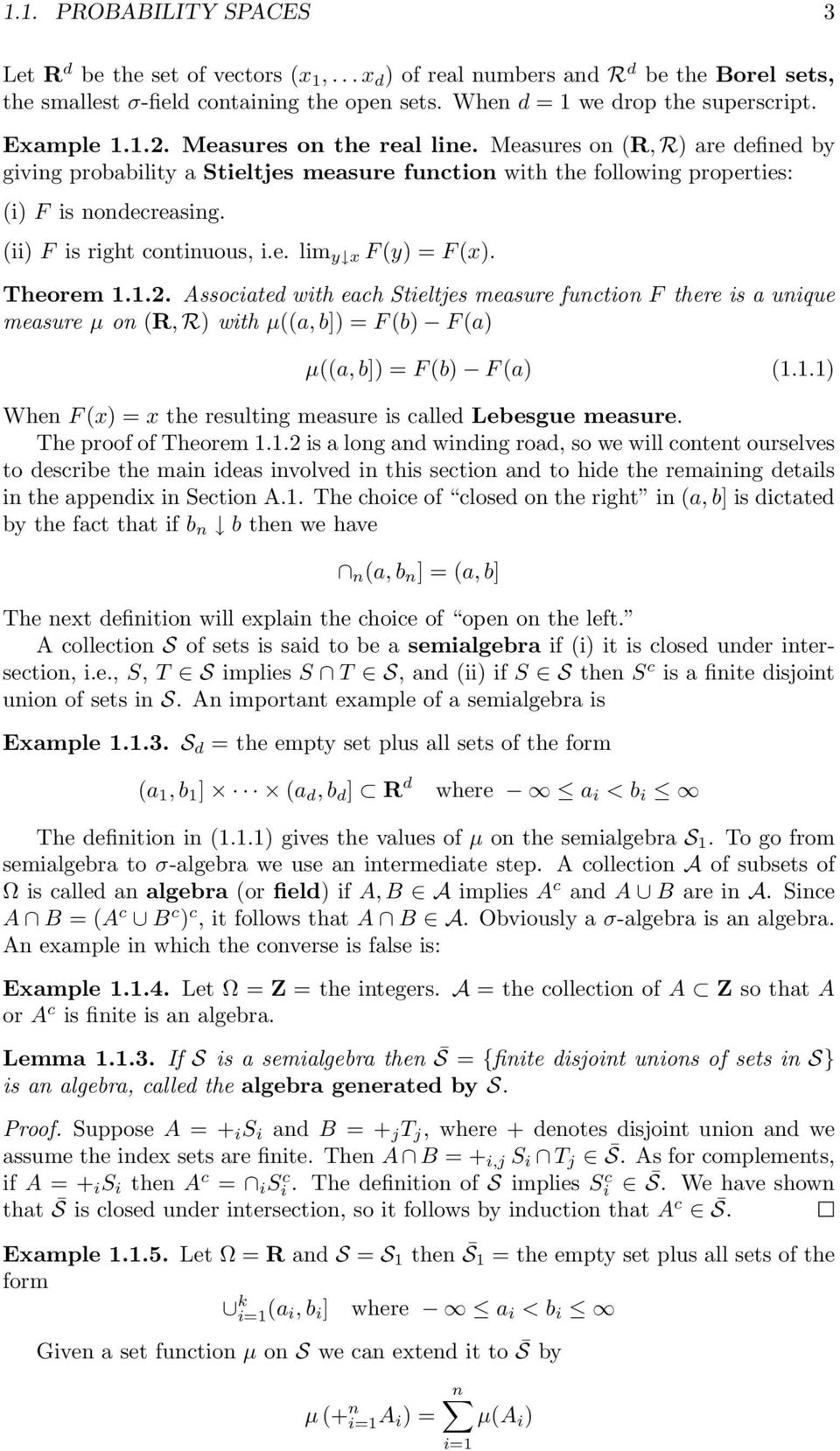 (ii) F is right continuous, i.e. lim y x F (y) = F (x). Theorem 1.1.2.