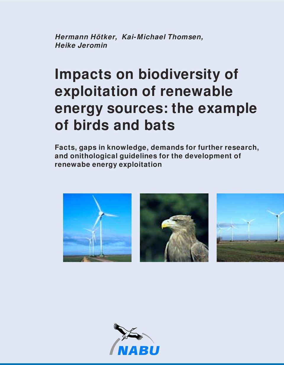 of birds and bats Facts, gaps in knowledge, demands for further