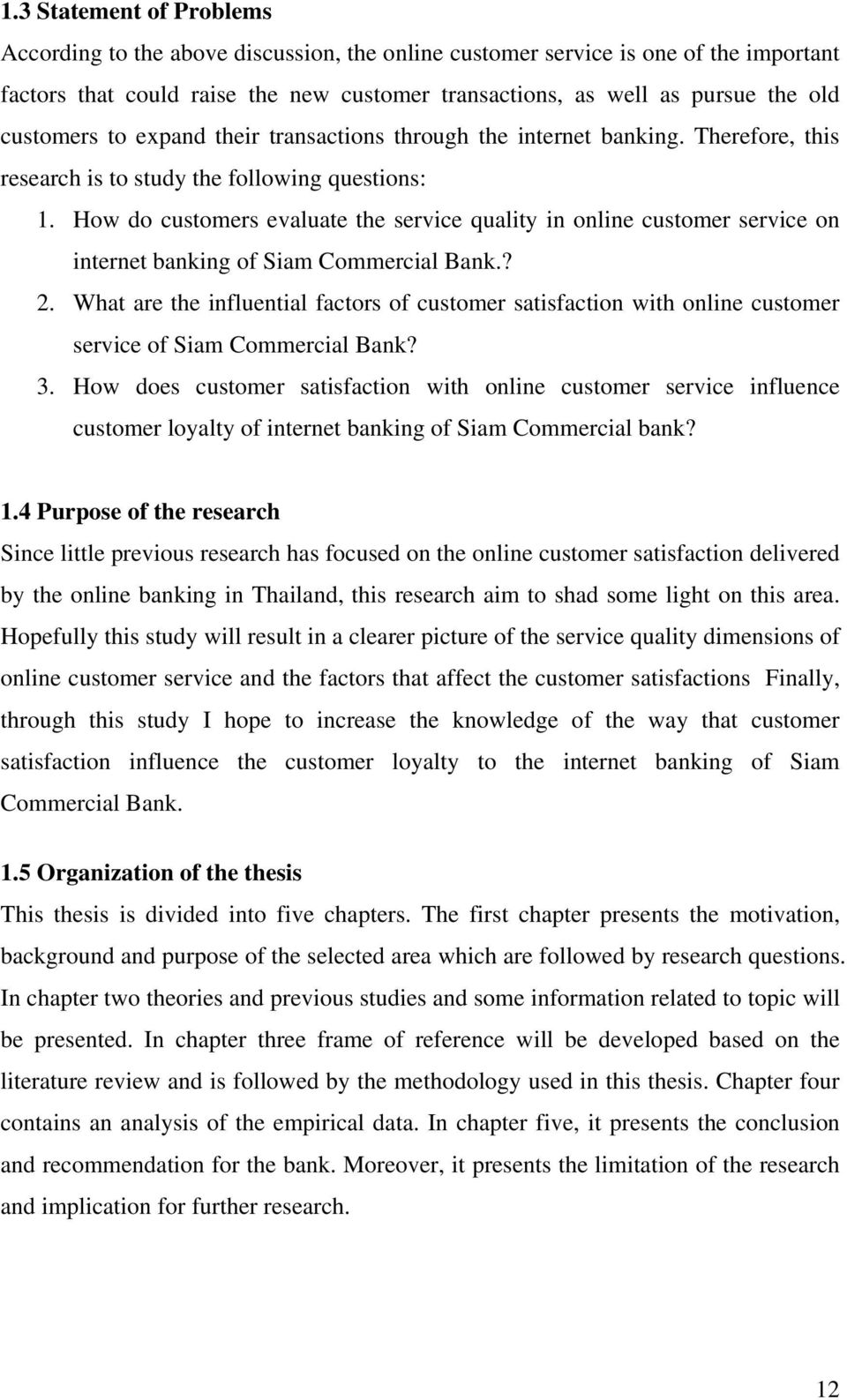 How do customers evaluate the service quality in online customer service on internet banking of Siam Commercial Bank.? 2.