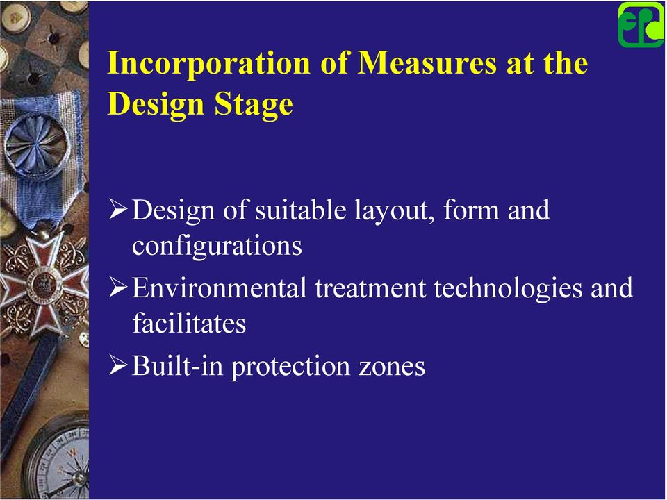 Design of suitable layout, form and