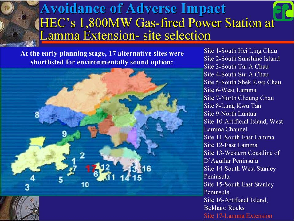 Lamma Site 7-North Cheung Chau Site 8-Lung Kwu Tan Site 9-North Lantau Site 10-Artificial Island, West Lamma Channel Site 11-South East Lamma Site 12-East Lamma Site