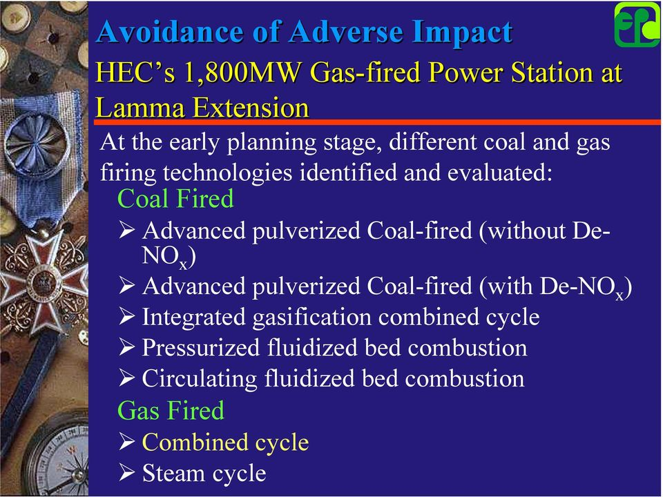 Advanced pulverized Coal-fired (without De- NO x )! Advanced pulverized Coal-fired (with De-NO x )!