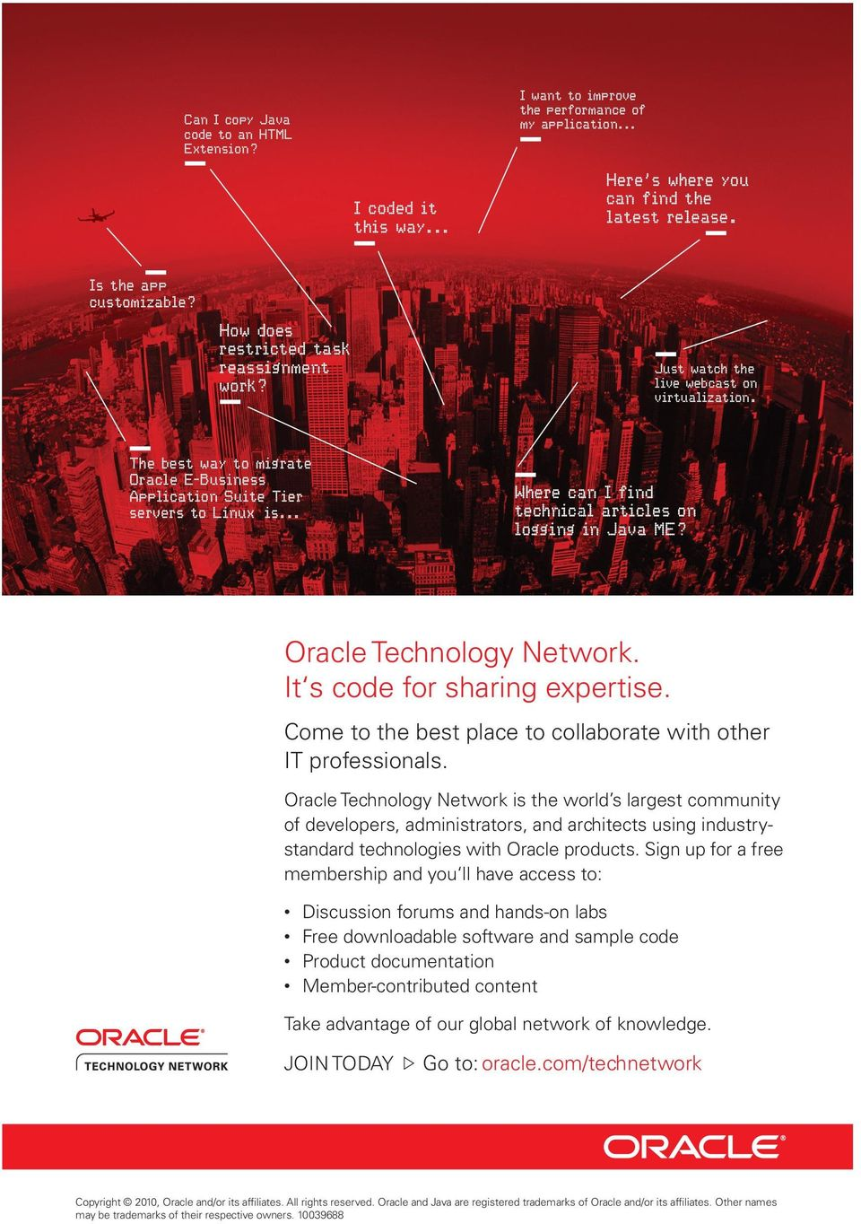 "CTVKENGU QP NQIIKPI KP -CXC 0("" Oracle Technology Network. It s code for sharing expertise. Come to the best place to collaborate with other IT professionals."