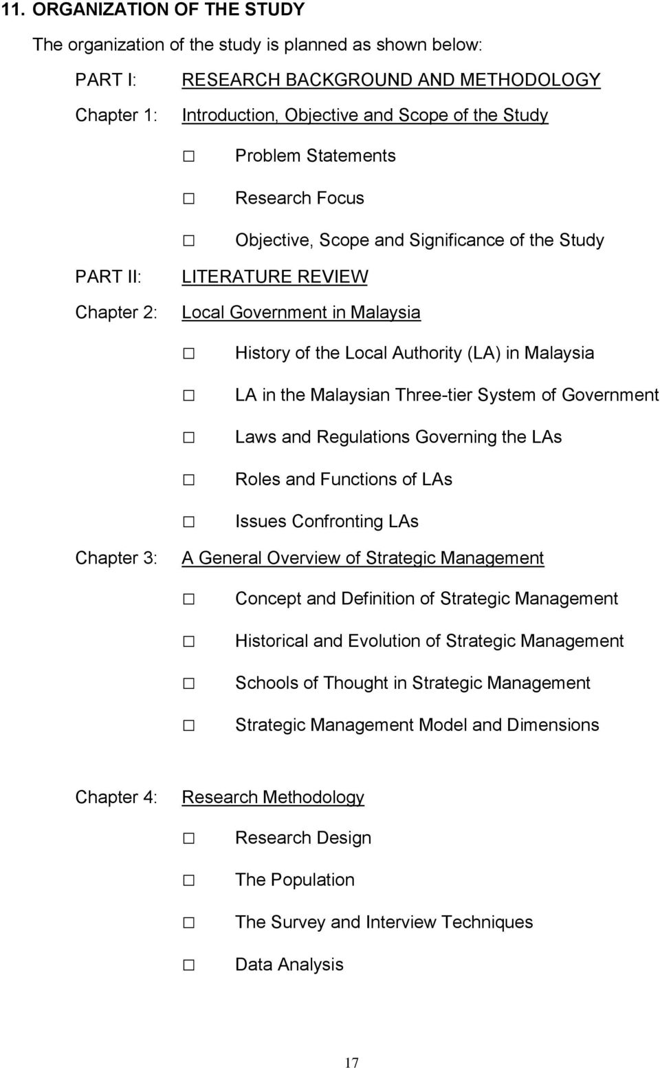 LA in the Malaysian Three-tier System of Government Laws and Regulations Governing the LAs Roles and Functions of LAs Issues Confronting LAs A General Overview of Strategic Management Concept and