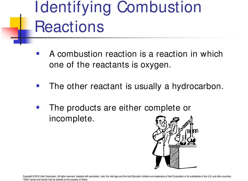 reactants is oxygen.
