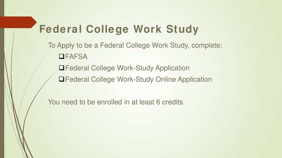 Work-Study Application Federal College Work-Study