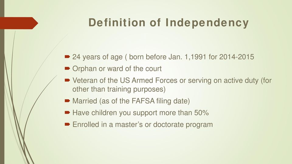 or serving on active duty (for other than training purposes) Married (as of the