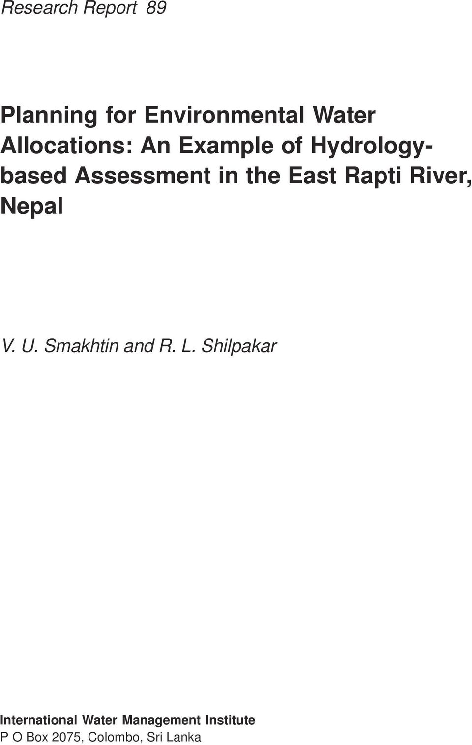 East Rapti River, Nepal V. U. Smakhtin and R. L.